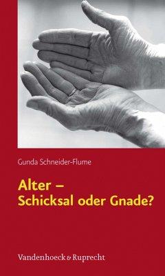 Alter - Schicksal oder Gnade? (eBook, PDF)