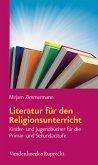 Literatur für den Religionsunterricht (eBook, PDF)