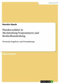 Flusskreuzfahrt in Mecklenburg-Vorpommern und Berlin/Brandenburg (eBook, PDF)