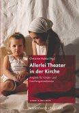 Allerlei Theater in der Kirche (eBook, PDF)