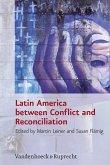 Latin America between Conflict and Reconciliation (eBook, PDF)