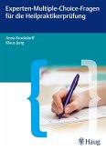 Experten-Multiple-Choice-Fragen für die Heilpraktikerprüfung (eBook, ePUB)