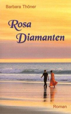 Rosa Diamanten (eBook, ePUB) - Thöner, Barbara