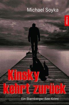Kinsky kehrt zurück (eBook, ePUB) - Soyka, Michael