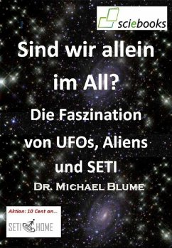 Sind wir allein im All? Die Faszination von UFO...