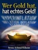 Wer Gold hat, hat echtes Geld (eBook, ePUB)