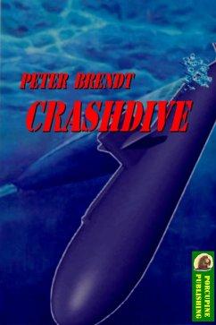 Crashdive (eBook, ePUB) - Brendt, Peter