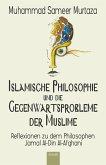 Islamische Philosophie und die Gegenwartsprobleme der Muslime (eBook, ePUB)
