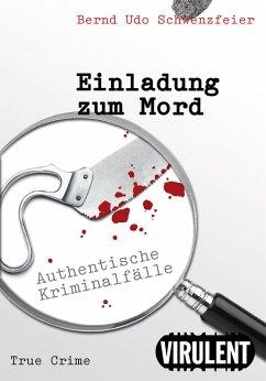 Einladung zum Mord (eBook, ePUB) - Schwenzfeier, Bernd Udo