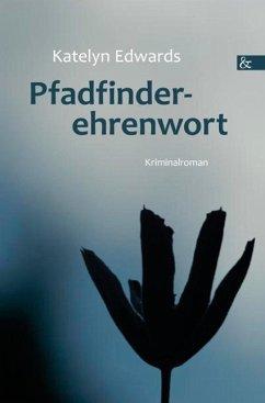 Pfadfinderehrenwort (eBook, PDF) - Edwards, Katelyn