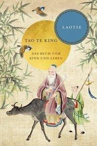 Tao te king: Das Buch vom Sinn und Leben (eBook, ePUB) - Laotse