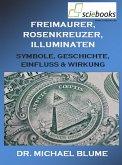 Freimaurer, Rosenkreuzer, Illuminaten (eBook, ePUB)