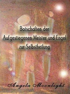 Botschaften der Aufgestiegenen Meister und Enge...