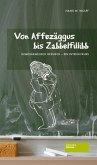 Von Affezäggus bis Zabbelfilibb (eBook, ePUB)