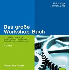 Das große Workshop-Buch (eBook, PDF) - Lipp, Ulrich; Will, Hermann