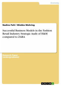 Successful Business Models in the Fashion Retail Industry. Strategic Audit of H&M compared to ZARA (eBook, PDF)
