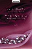 Sinnliches Erwachen / Valentina Trilogie Bd.1 (eBook, ePUB)