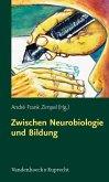 Zwischen Neurobiologie und Bildung (eBook, PDF)