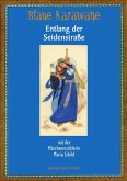 Blaue Karawane / Entlang der Seidenstraße mit der Märchenerzählerin Maria Schild (eBook, ePUB)