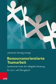 Ressourcenorientierte Teamarbeit (eBook, PDF)