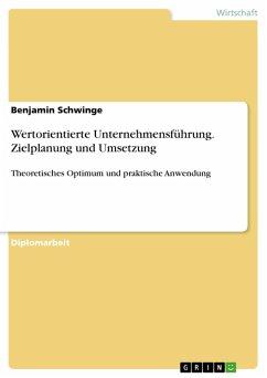Wertorientierte Unternehmensführung - Zielplanung und dessen Umsetzung (eBook, PDF)