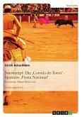 Die 'Corrida de Toros' - Spaniens 'Fiesta Nacional' (eBook, ePUB)