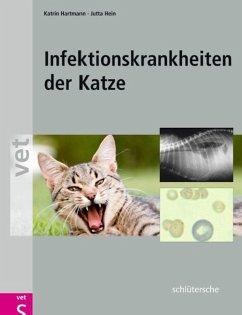 Infektionskrankheiten der Katze (eBook, PDF) - Hartmann, Katrin; Hein, Jutta