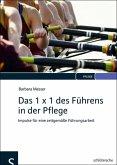 Das 1 x 1 des Führens in der Pflege (eBook, PDF)