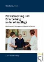 Praxisanleitung und Einarbeitung in der Altenpflege (eBook, PDF) - Lummer, Christian