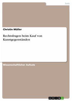 Rechtsfragen beim Kauf von Kunstgegenständen (eBook, PDF)