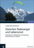 Zwischen Todesangst und Lebensmut (eBook, PDF)