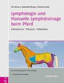 Lymphologie und Manuelle Lymphdrainage beim Pferd (eBook, PDF)