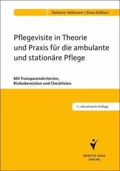 Pflegevisite in Theorie und Praxis für die ambulante und stationäre Pflege (eBook, PDF) - Hellmann, Stefanie; Rößlein, Rosa