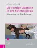 Die richtige Diagnose in der Kleintierpraxis (eBook, PDF)
