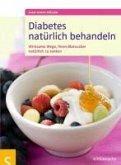 Diabetes natürlich behandeln (eBook, PDF)