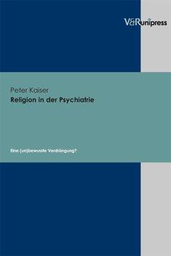 Religion in der Psychiatrie (eBook, PDF) - Kaiser, Peter
