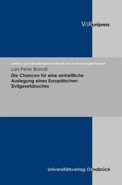 Die Chancen für eine einheitliche Auslegung eines Europäischen Zivilgesetzbuches (eBook, PDF) - Brandt, Lars-Peter