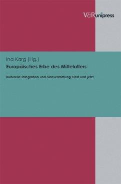 Europäisches Erbe des Mittelalters (eBook, PDF)
