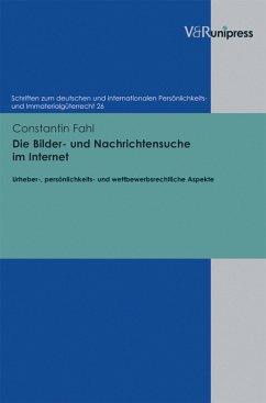 Die Bilder- und Nachrichtensuche im Internet (eBook, PDF) - Fahl, Constantin