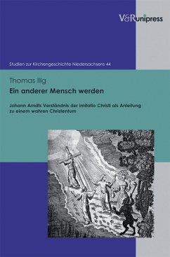 Ein anderer Mensch werden (eBook, PDF) - Illg, Thomas