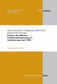 Kulturen der Differenz - Transformationsprozesse in Zentraleuropa nach 1989 (eBook, PDF)