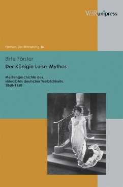 Der Königin Luise-Mythos (eBook, PDF) - Förster, Birte