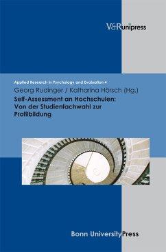 Self-Assessment an Hochschulen: Von der Studienfachwahl zur Profilbildung (eBook, PDF)