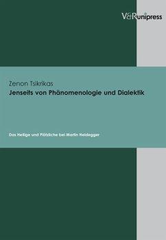Jenseits von Phänomenologie und Dialektik (eBook, PDF) - Tsikrikas, Zenon