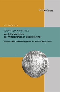 Vorstellungswelten der mittelalterlichen Überlieferung (eBook, PDF)