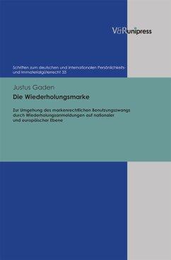 Die Wiederholungsmarke (eBook, PDF) - Gaden, Justus