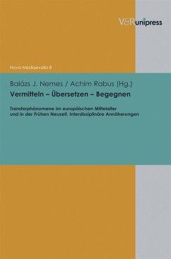 Vermitteln - Übersetzen - Begegnen (eBook, PDF)