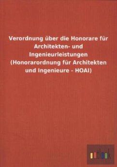 Verordnung über die Honorare für Architekten- u...