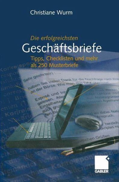 Die Erfolgreichsten Geschäftsbriefe Von Christiane Wurm Fachbuch