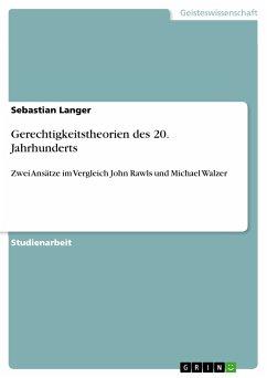 Gerechtigkeitstheorien des 20. Jahrhunderts (eBook, PDF)